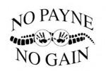 no payne no gain